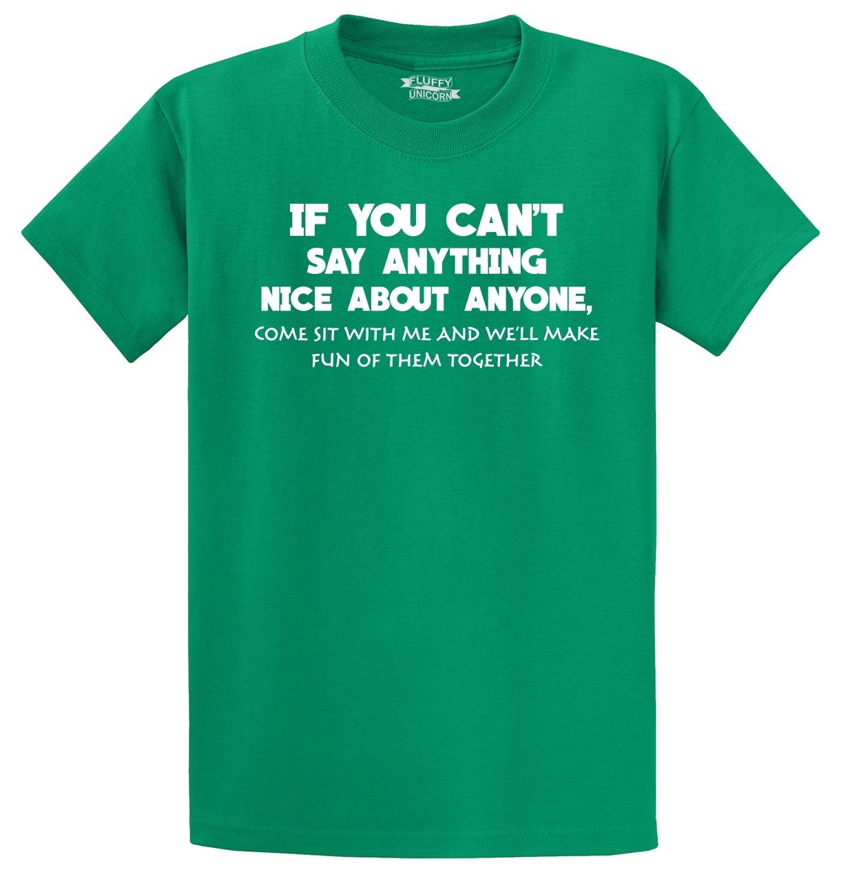 Can-039-t-Say-Anything-Nice-Come-To-Me-Funny-T-Shirt-Rude-College-Party-Tee