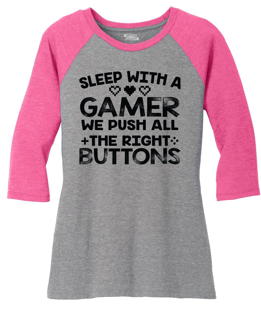 Sleep With Gamer Push Buttons Funny Ladies 3 4 Slv T Shirt Sex