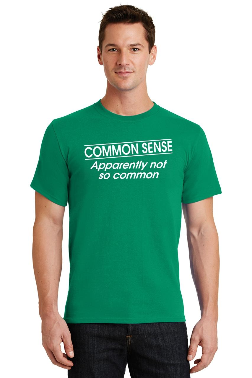 15a00a6212b Mens Common Sense Not So Common T-Shirt Party College Mean Rude ...
