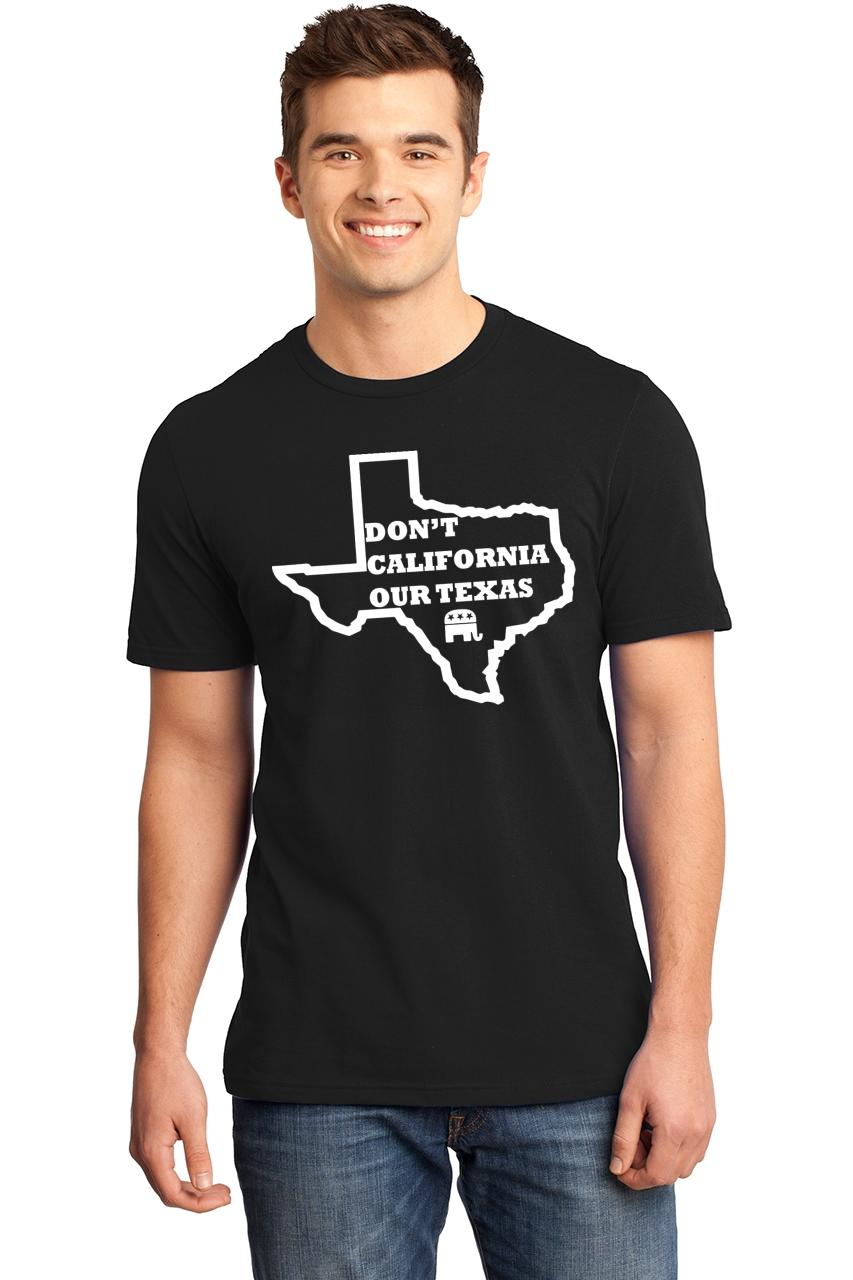 Mens-Don-039-t-California-Our-Texas-Soft-Tee-Republican-Cruz-Political-Shirt thumbnail 4