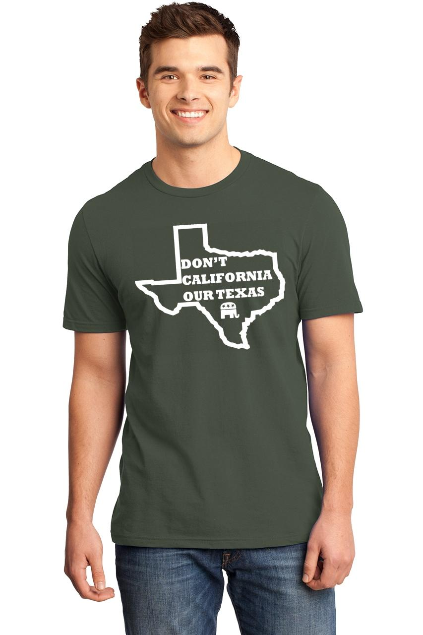 Mens-Don-039-t-California-Our-Texas-Soft-Tee-Republican-Cruz-Political-Shirt thumbnail 10