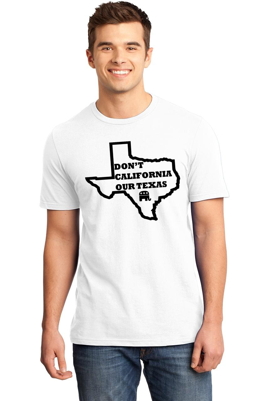 Mens-Don-039-t-California-Our-Texas-Soft-Tee-Republican-Cruz-Political-Shirt thumbnail 19