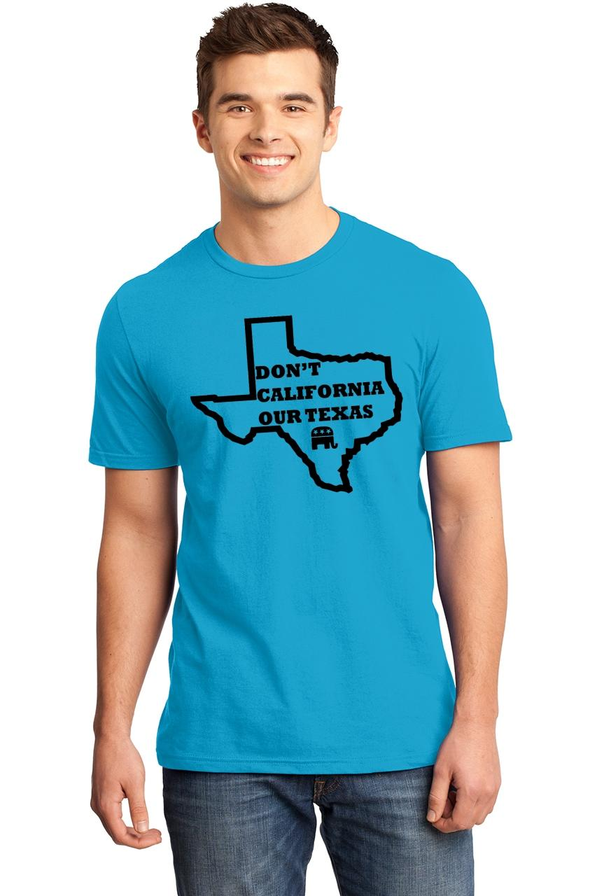 Mens-Don-039-t-California-Our-Texas-Soft-Tee-Republican-Cruz-Political-Shirt thumbnail 16