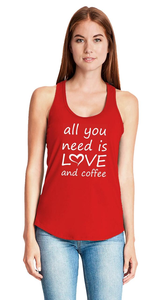 All-You-Need-Is-Love-And-Coffee-Ladies-Tank-Top-Valentines-Day-Gift-Racerback-Z6 thumbnail 12