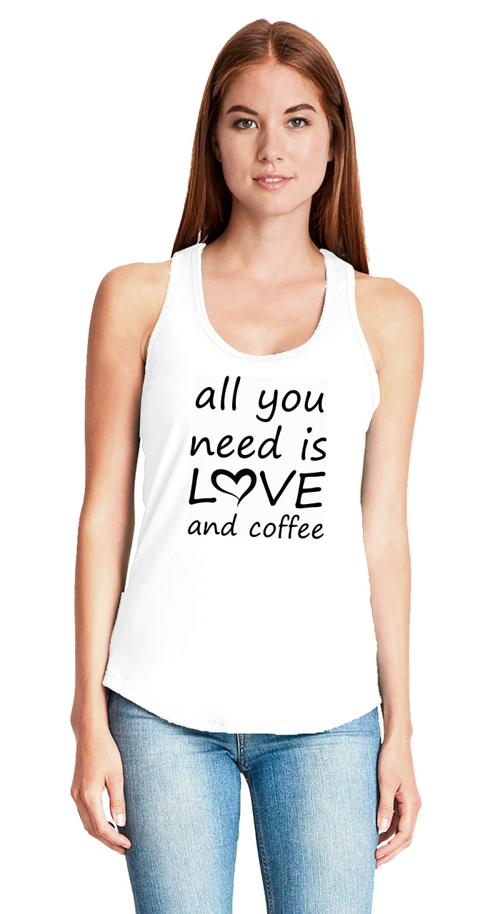 All-You-Need-Is-Love-And-Coffee-Ladies-Tank-Top-Valentines-Day-Gift-Racerback-Z6 thumbnail 6