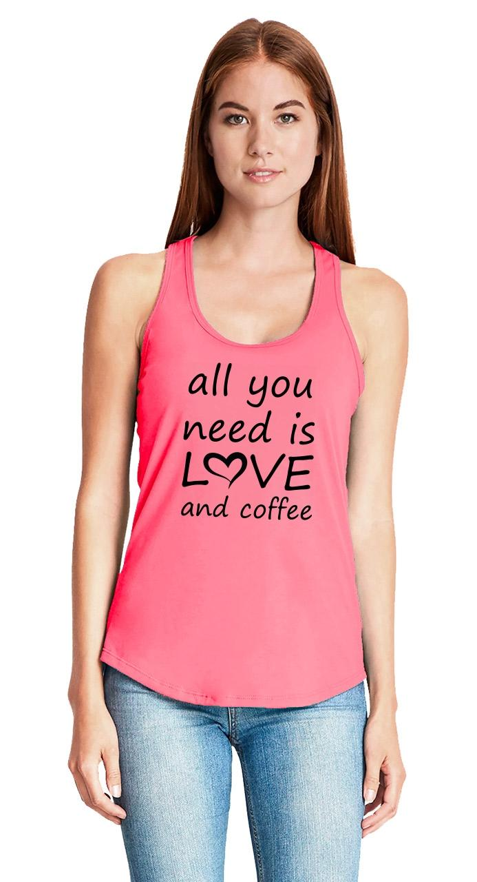 All-You-Need-Is-Love-And-Coffee-Ladies-Tank-Top-Valentines-Day-Gift-Racerback-Z6 thumbnail 24