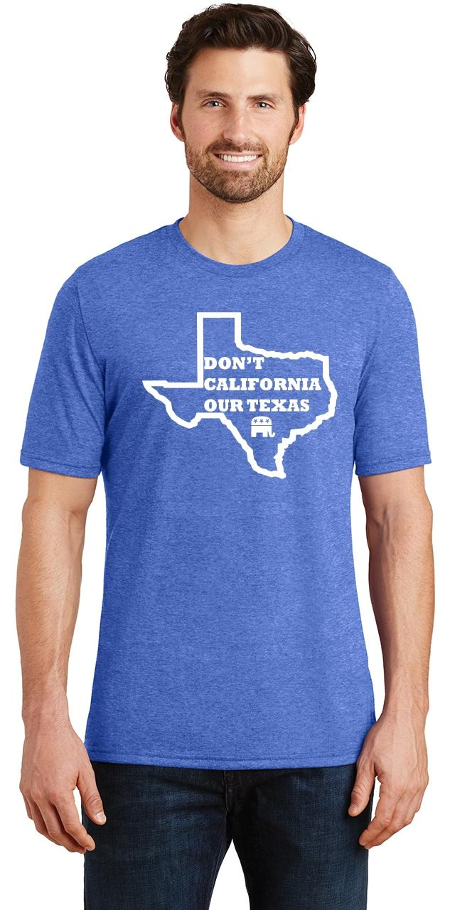 Mens-Don-039-t-California-Our-Texas-Tri-Blend-Tee-Republican-Cruz-Political-Shirt thumbnail 27