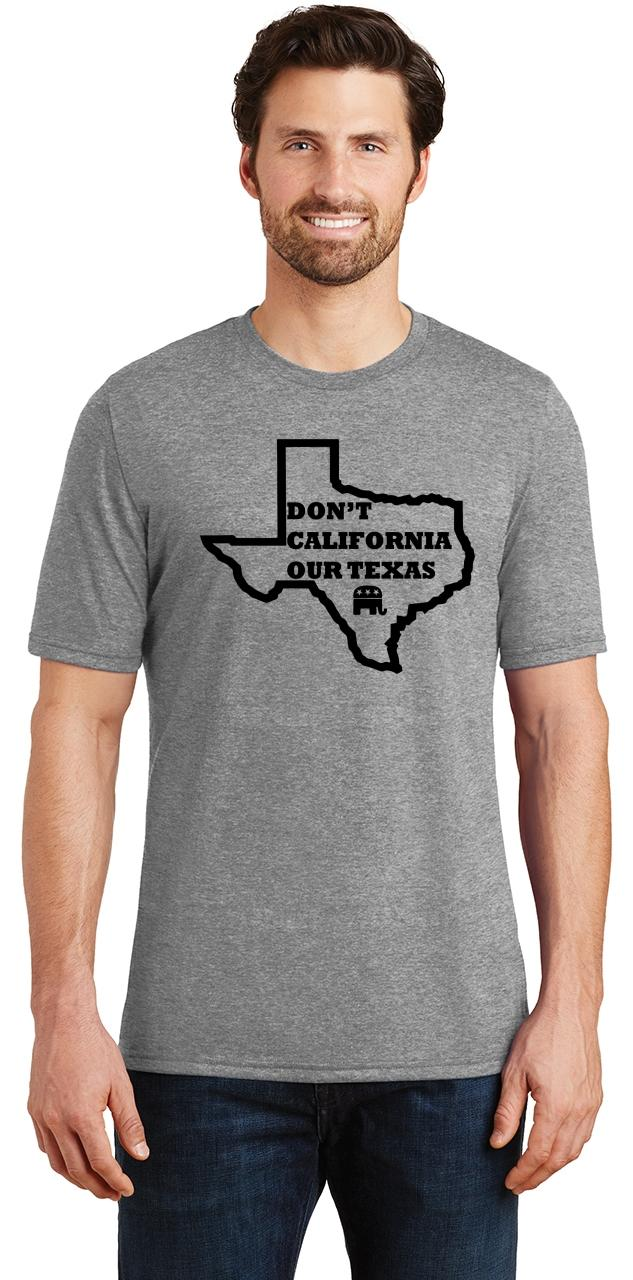 Mens-Don-039-t-California-Our-Texas-Tri-Blend-Tee-Republican-Cruz-Political-Shirt thumbnail 12