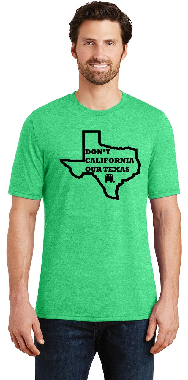 Mens-Don-039-t-California-Our-Texas-Tri-Blend-Tee-Republican-Cruz-Political-Shirt thumbnail 9