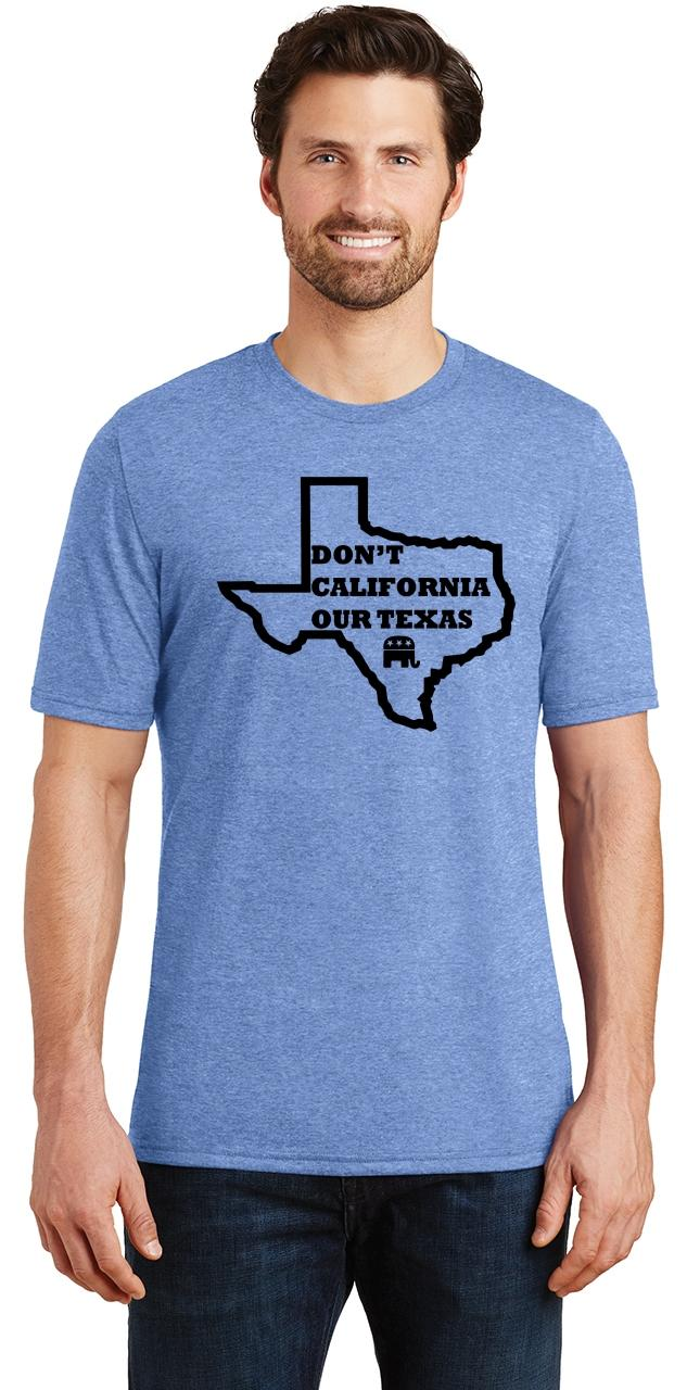 Mens-Don-039-t-California-Our-Texas-Tri-Blend-Tee-Republican-Cruz-Political-Shirt thumbnail 15