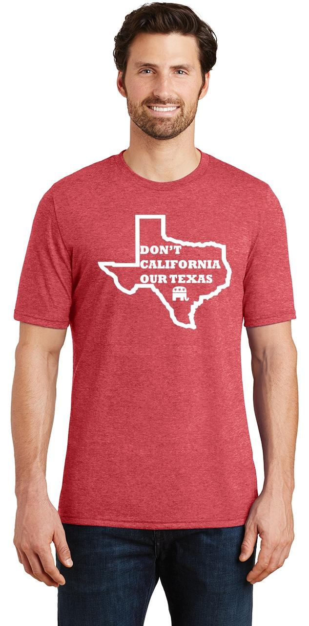 Mens-Don-039-t-California-Our-Texas-Tri-Blend-Tee-Republican-Cruz-Political-Shirt thumbnail 24