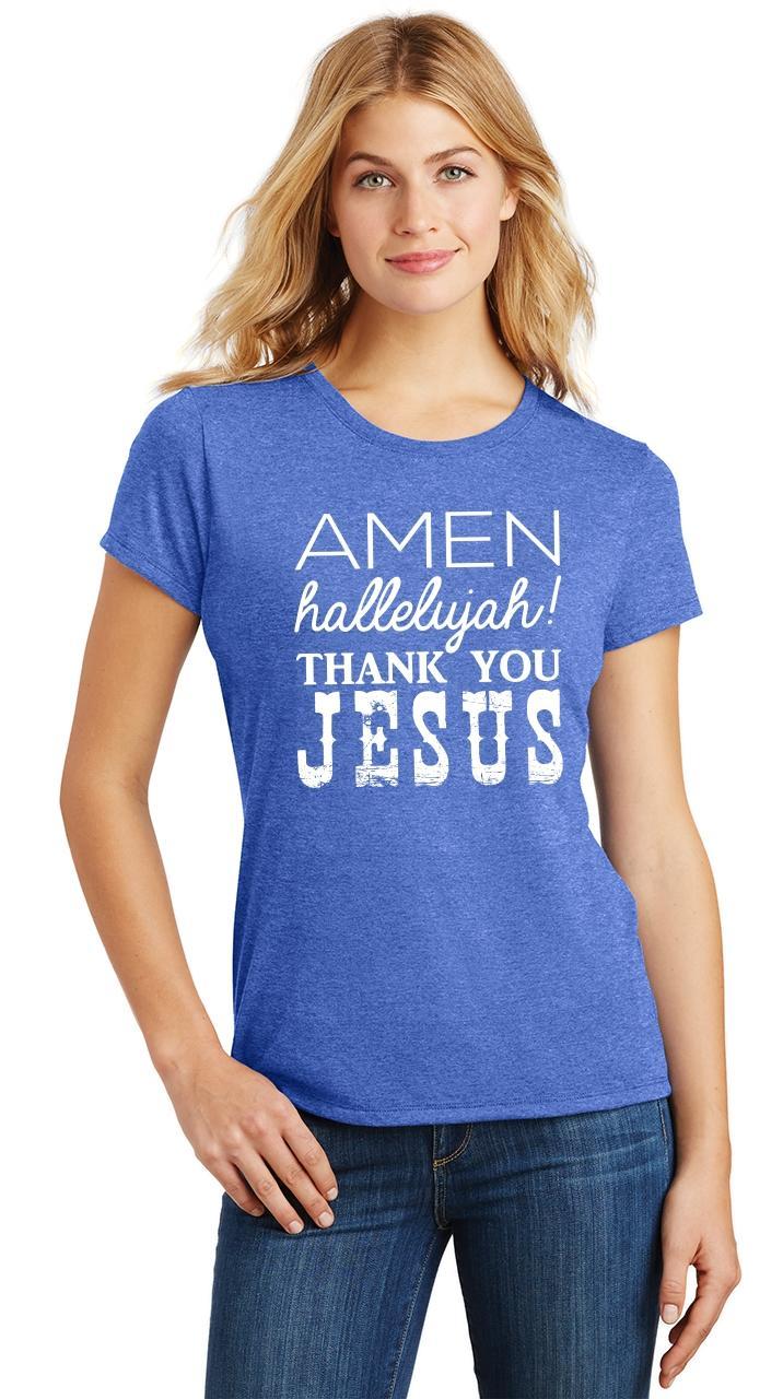 Ladies-Amen-Hallelujah-Thank-you-Jesus-Tri-Blend-Tee-Religious-Christian-Shirt thumbnail 30