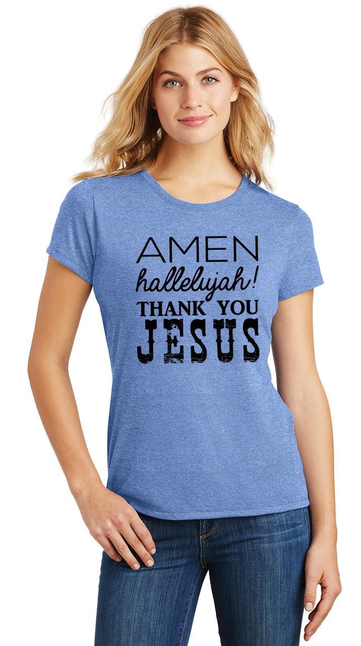 Ladies-Amen-Hallelujah-Thank-you-Jesus-Tri-Blend-Tee-Religious-Christian-Shirt thumbnail 18