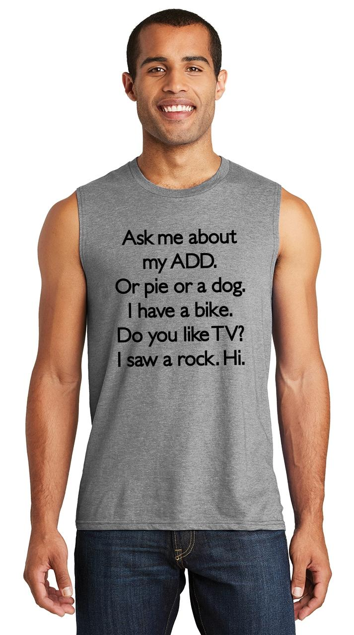 Mens Ask Me About My ADD Or Dog Funny ADHD Humor Tank Top Vest novelty joke
