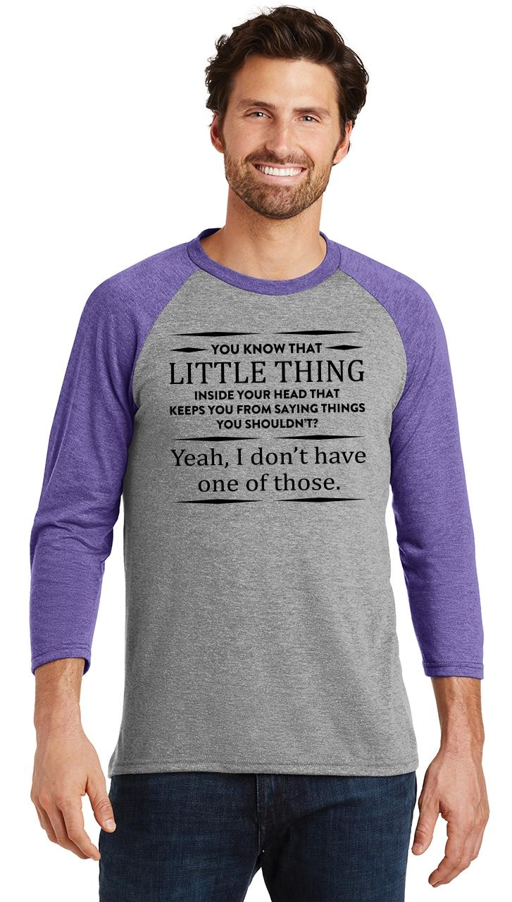 Mens-You-Know-That-Thing-In-Your-Head-I-Don-039-t-Have-One-3-4-Triblend-Party miniatura 15