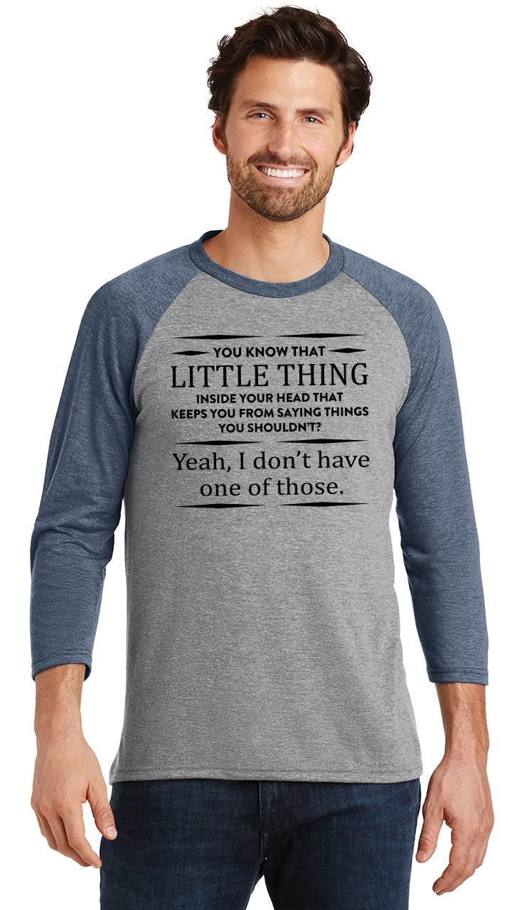 Mens-You-Know-That-Thing-In-Your-Head-I-Don-039-t-Have-One-3-4-Triblend-Party miniatura 12