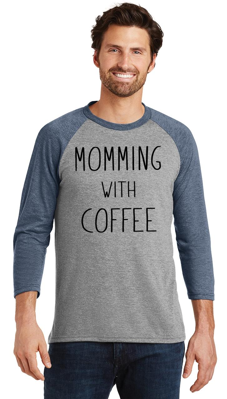 Mens-Momming-With-Coffee-3-4-Triblend-Mother-Gift-Shirt miniatura 12