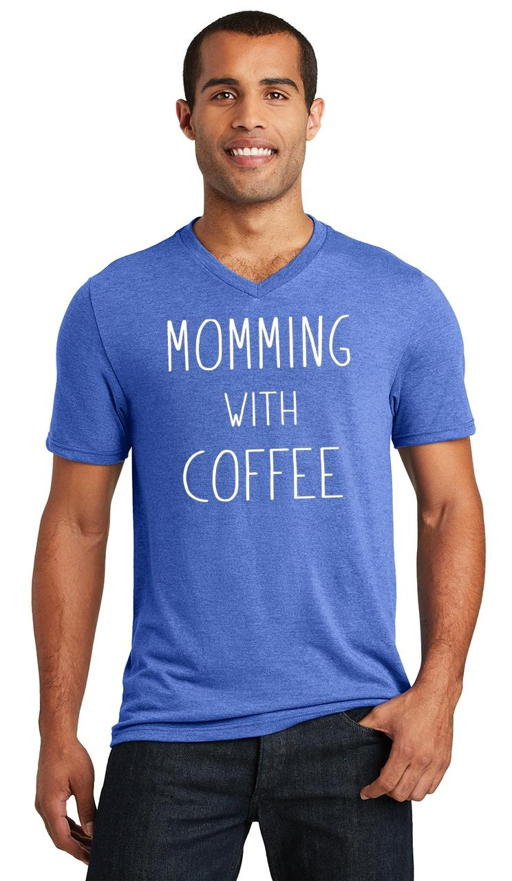 Mens-Momming-With-Coffee-Triblend-V-Neck-Mother-Gift-Shirt miniatura 15