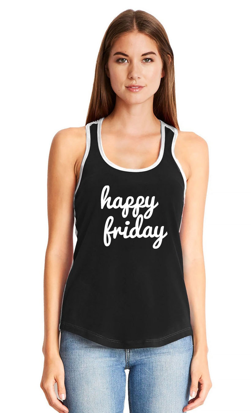 thumbnail 10 - Ladies Happy Friday Racerback Weekend Party