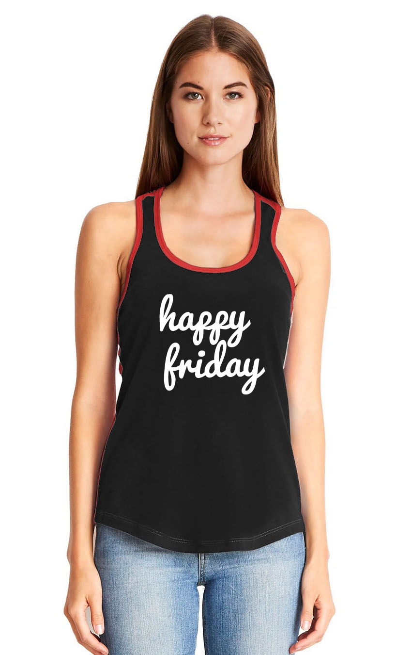 thumbnail 18 - Ladies Happy Friday Racerback Weekend Party
